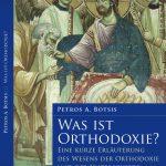 Titelseite des Buches Was ist Orthodoxie von Petros Botsis